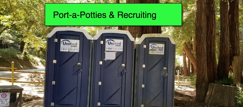Port a Potties and Recruiting